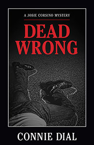 Dead Wrong by Connie Dial